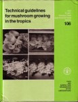 technical-guidlines-for-mushroom-growing-in-the-tropics
